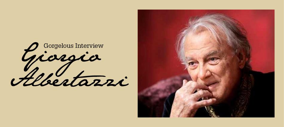 Gorgelous Interview. Giorgio Albertazzi.