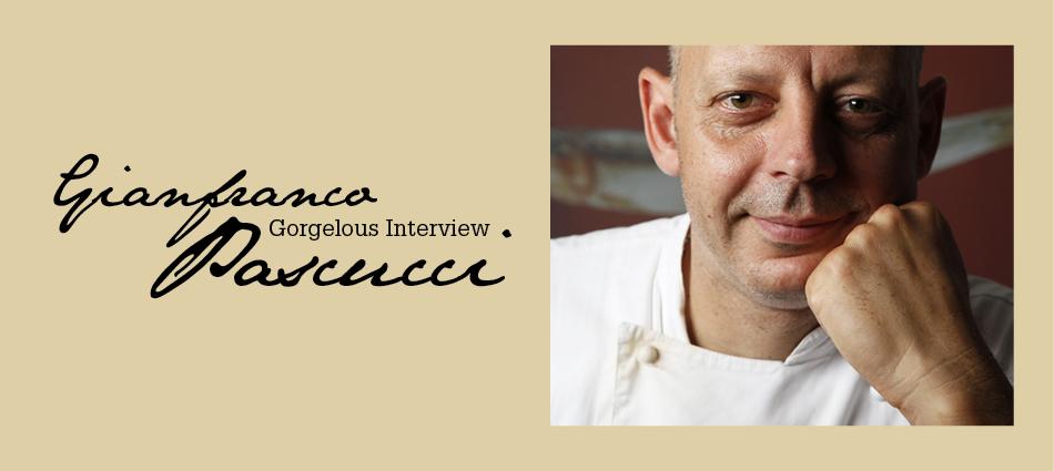 Gorgelous Interview. Gianfranco Pascucci