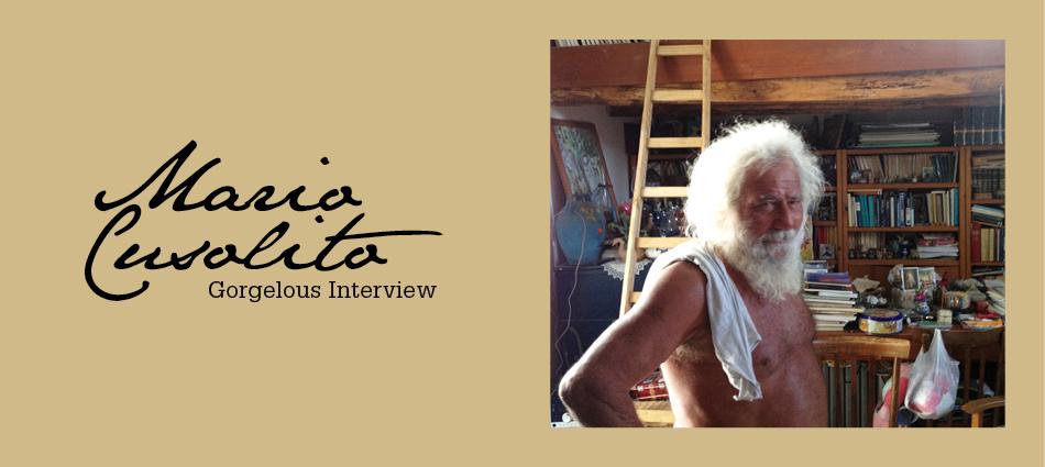 Gorgelous Interview. Mario Cusolito.