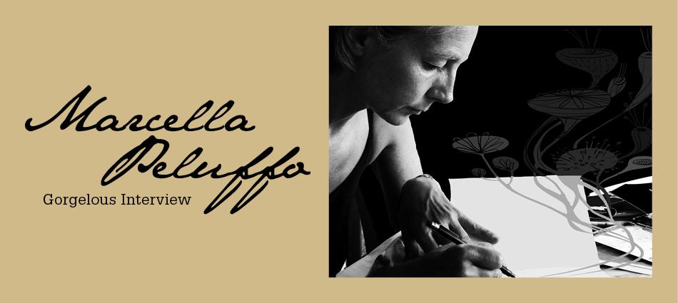 Gorgelous Interview. Marcella Peluffo.