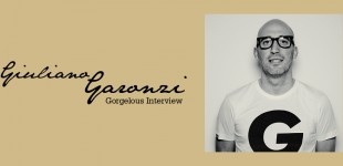 Gorgelous Interview. Giuliano Garonzi.